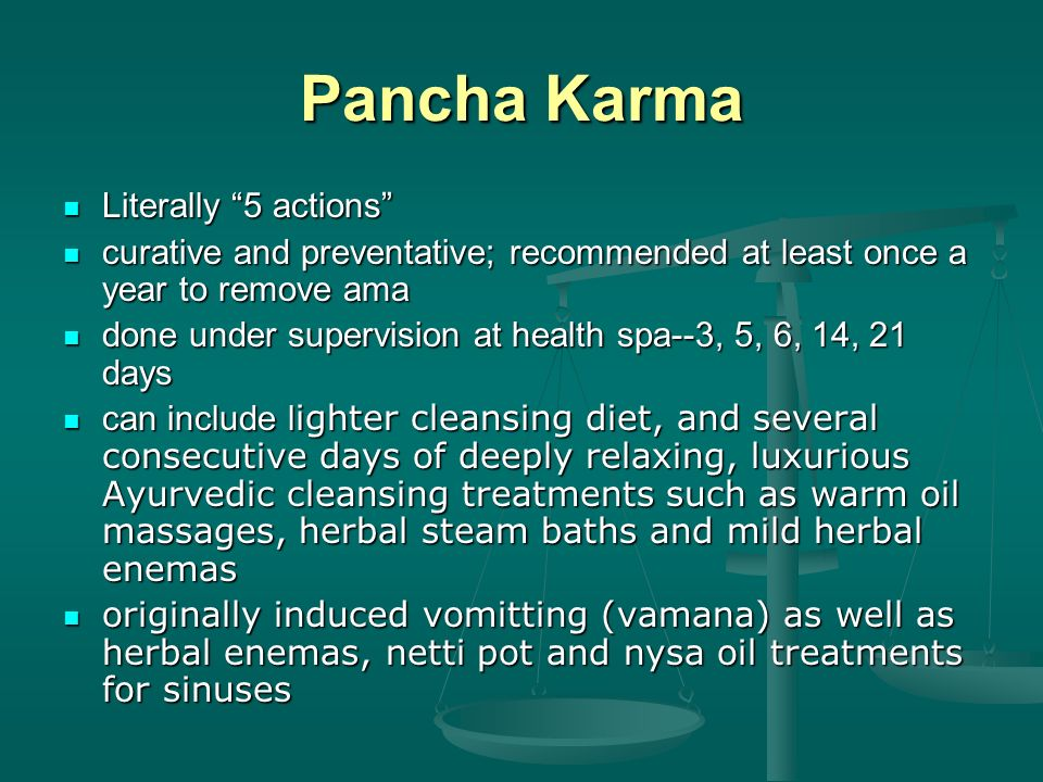 Pancha Karma Literally 5 actions