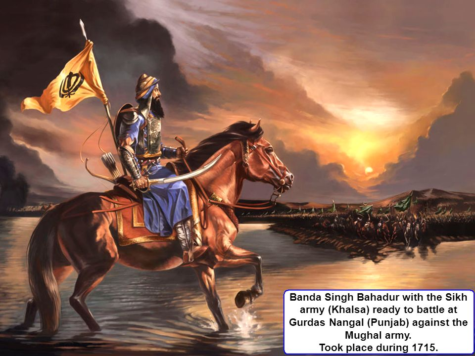 Banda Singh Bahadur with the Sikh army (Khalsa) ready to battle at Gurdas Nangal (Punjab) against the Mughal army.