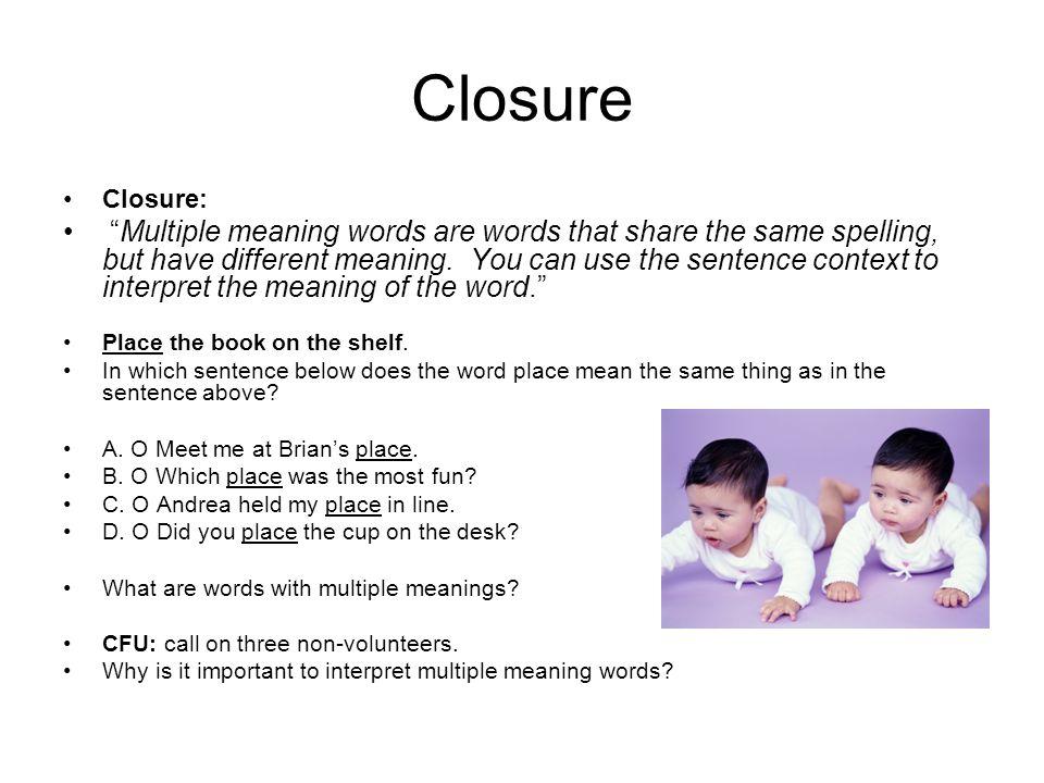 Closure Closure: