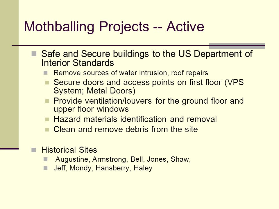 Mothballing Projects -- Active