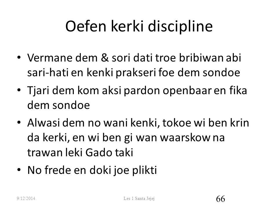 Oefen kerki discipline