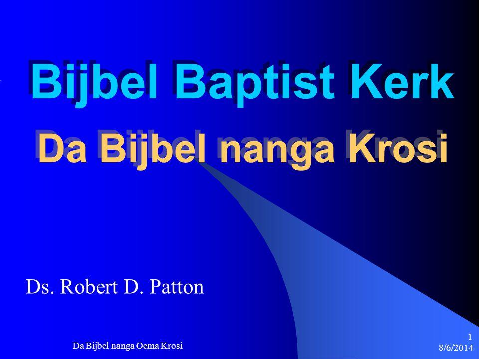 Bijbel Baptist Kerk Les #3 - Krosi Ds. Robert D. Patton