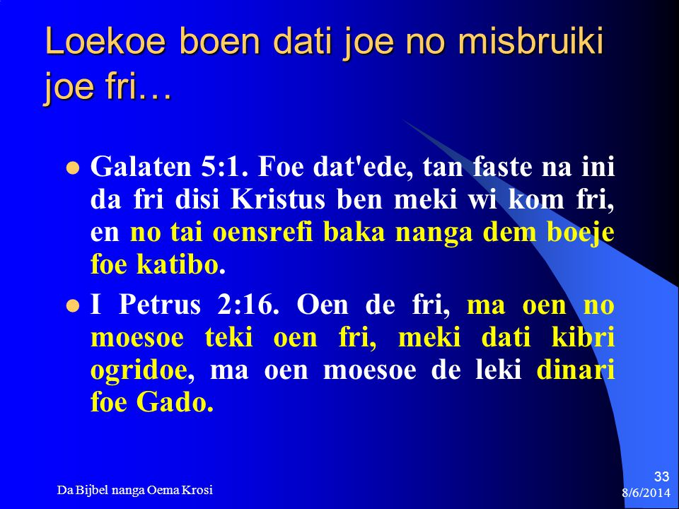 Loekoe boen dati joe no misbruiki joe fri…