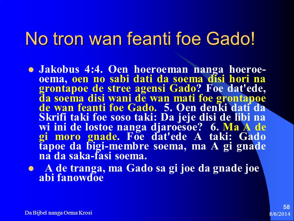 No tron wan feanti foe Gado!