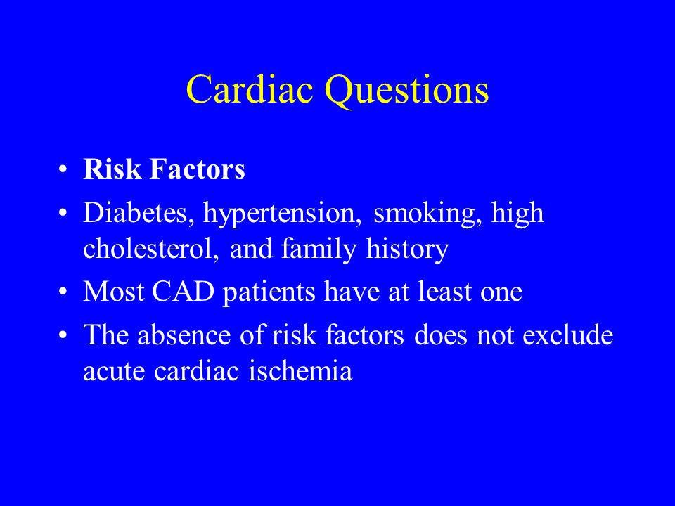 Cardiac Questions Risk Factors