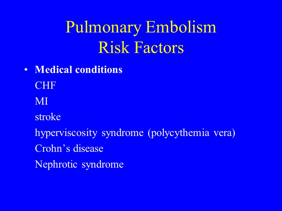 Pulmonary Embolism Risk Factors