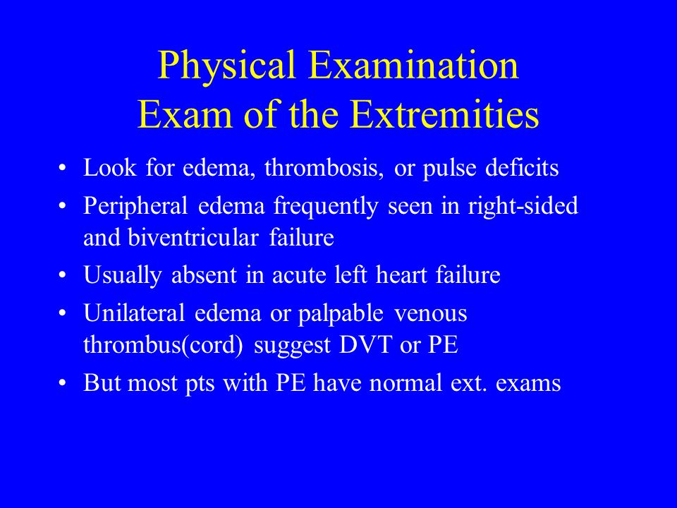 Physical Examination Exam of the Extremities