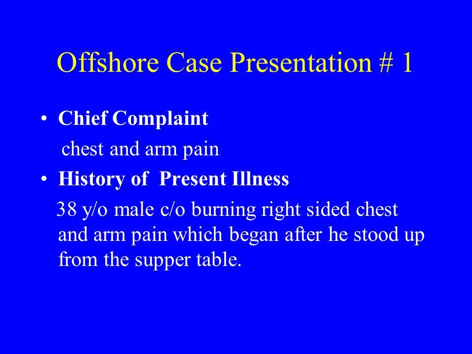 Offshore Case Presentation # 1