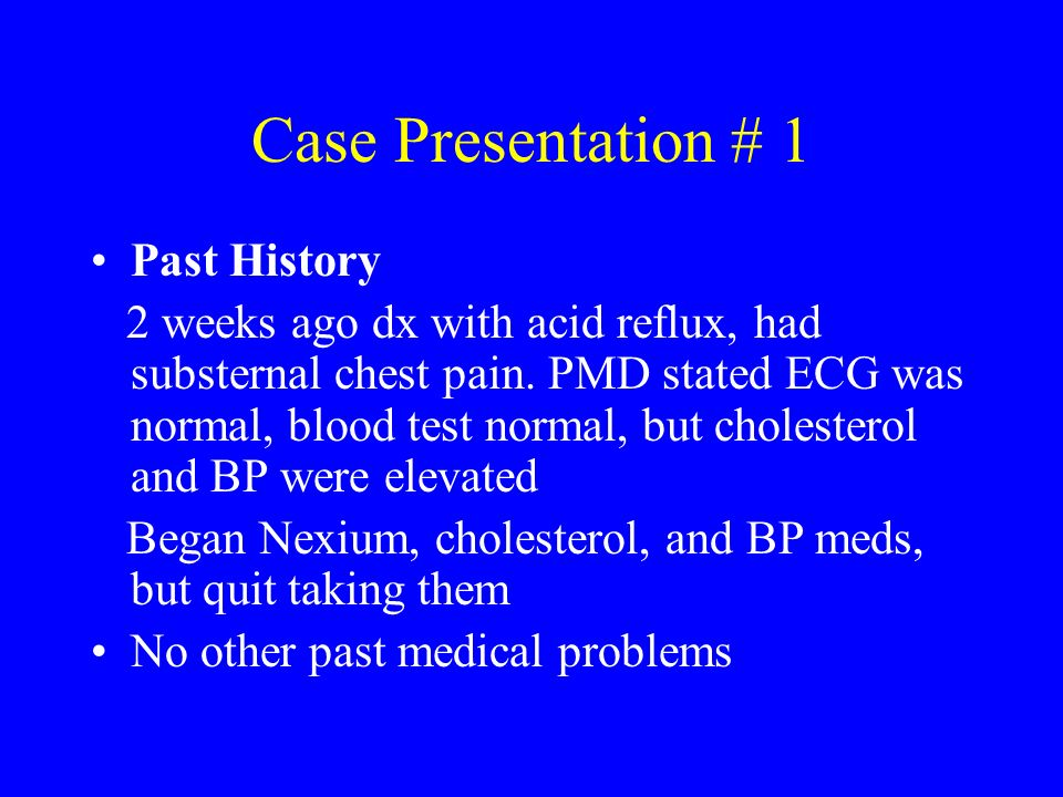 Case Presentation # 1 Past History