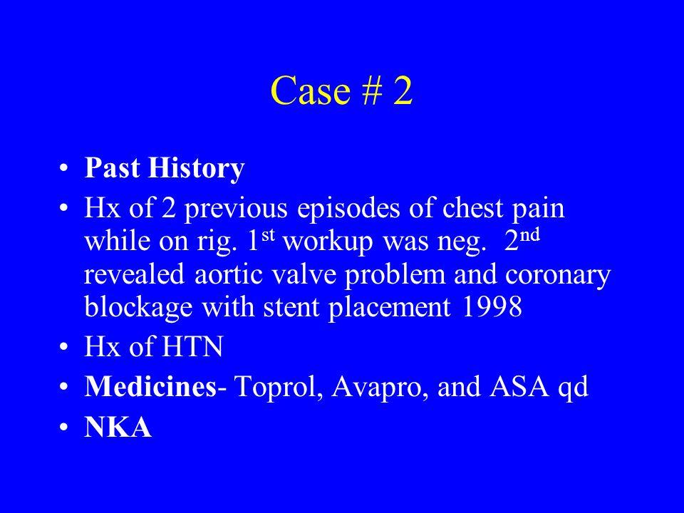 Case # 2 Past History.
