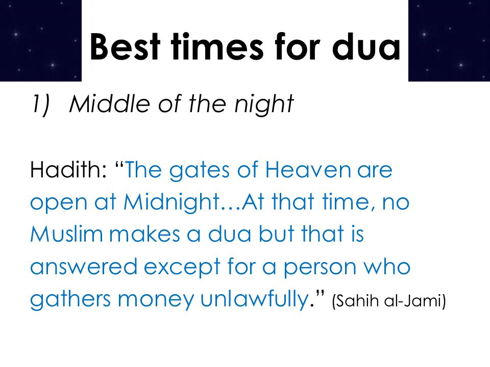 Best times for dua Middle of the night