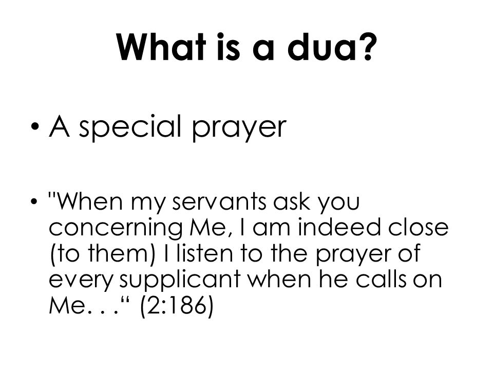 What is a dua A special prayer