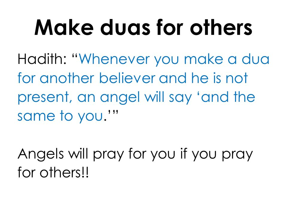 Make duas for others