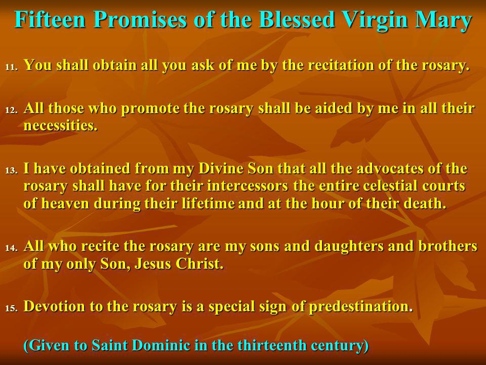 Fifteen Promises of the Blessed Virgin Mary