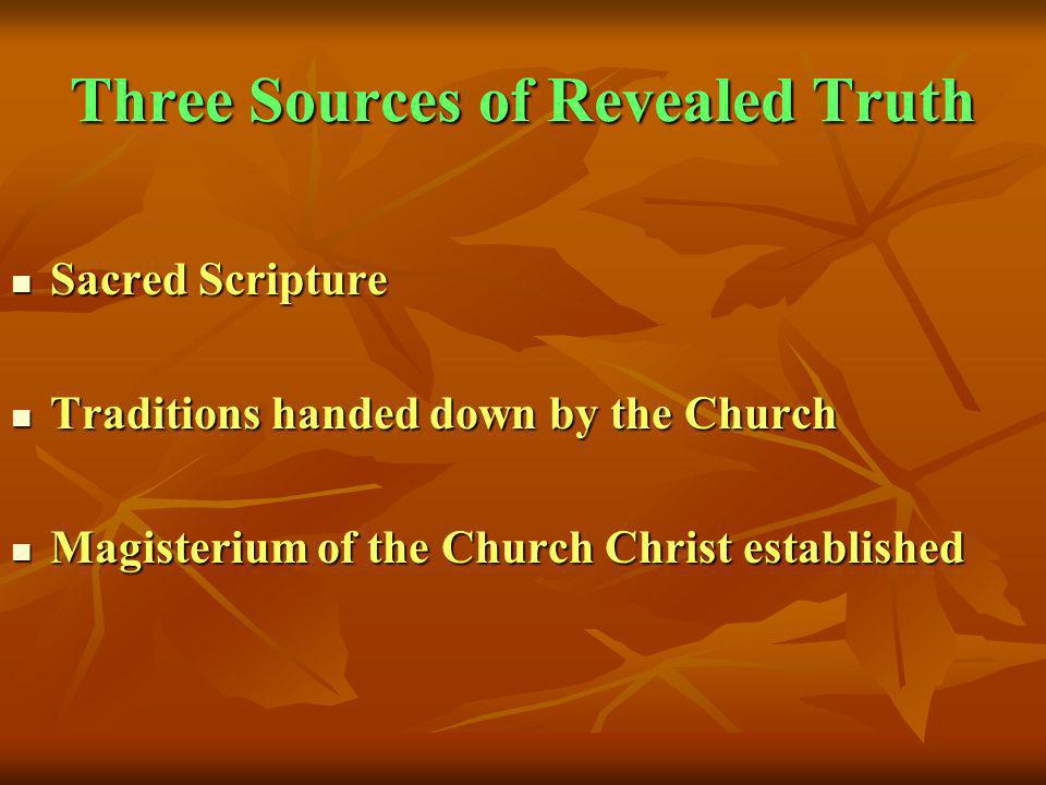 Three Sources of Revealed Truth