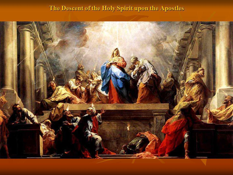The Descent of the Holy Spirit upon the Apostles