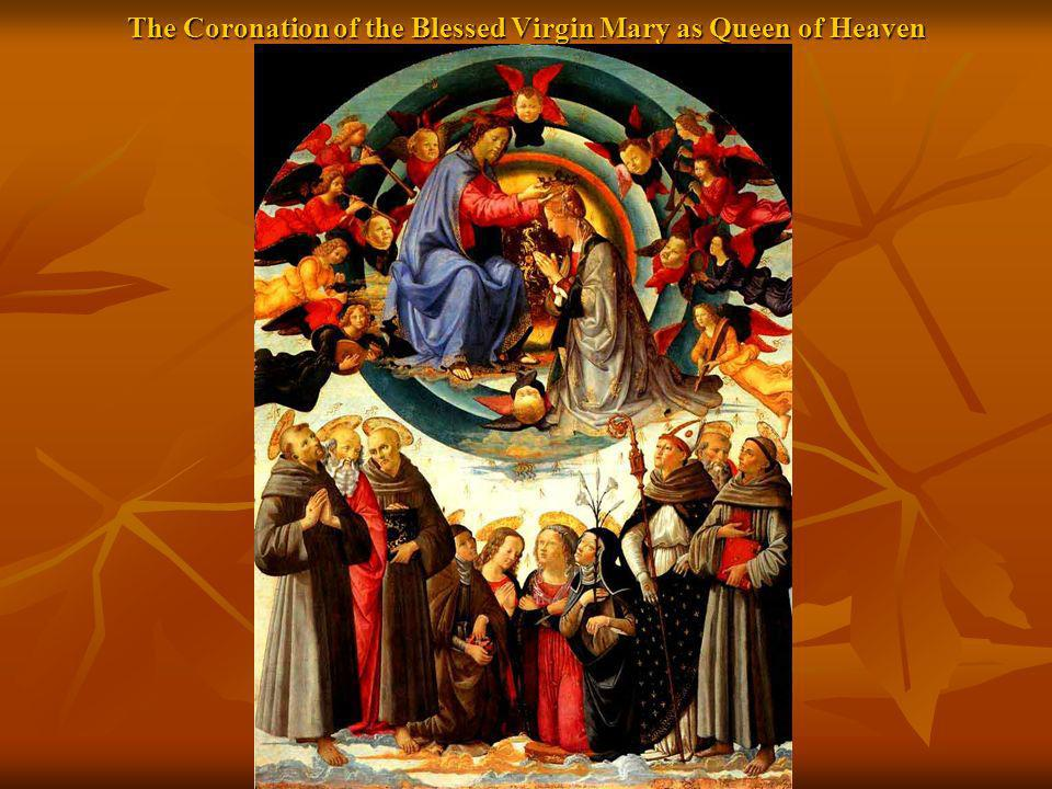 The Coronation of the Blessed Virgin Mary as Queen of Heaven