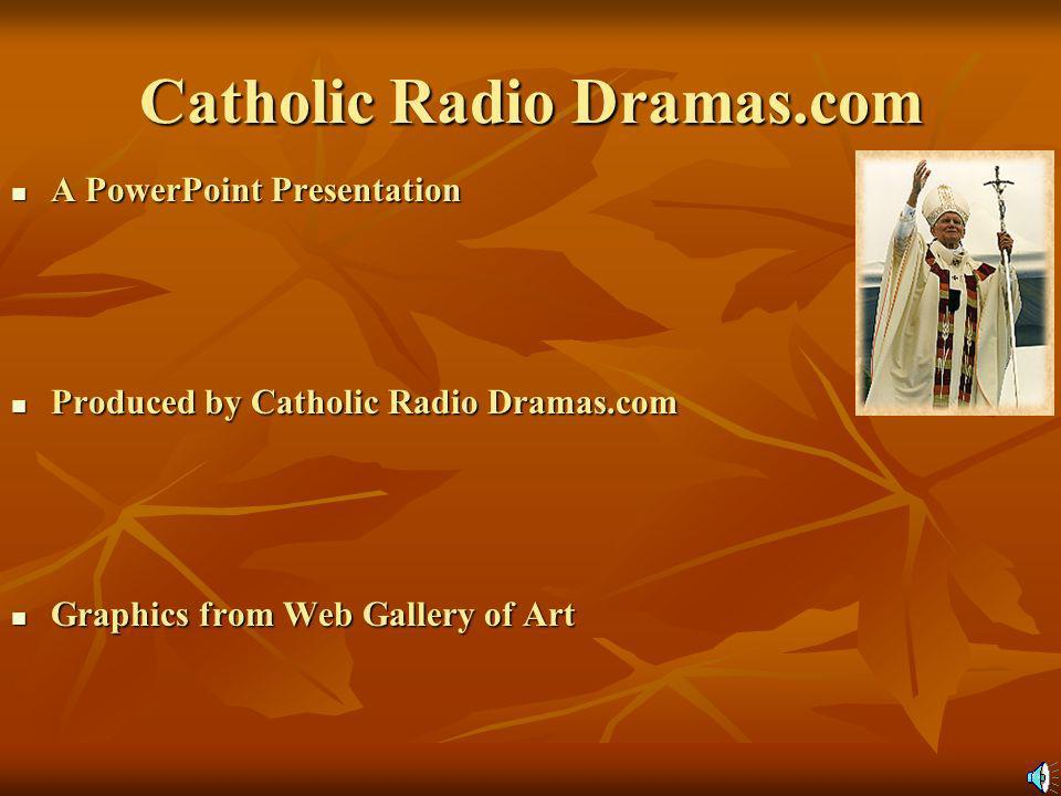 Catholic Radio Dramas.com