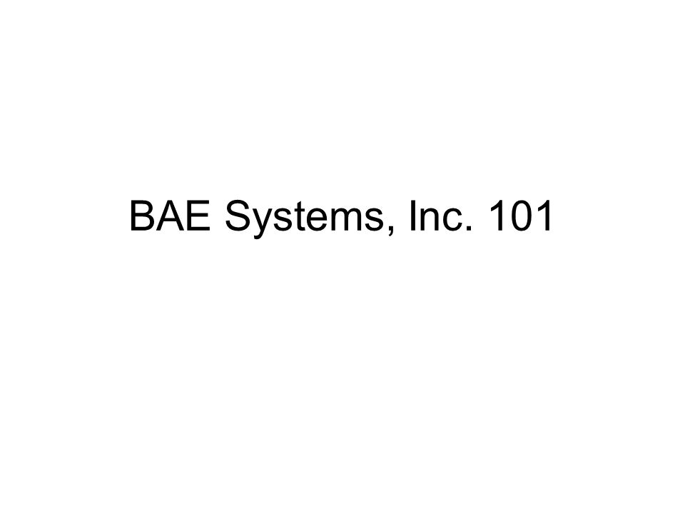 BAE Systems, Inc. 101