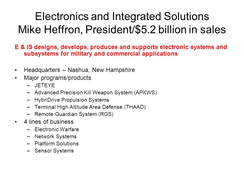 Electronics and Integrated Solutions Mike Heffron, President/$5