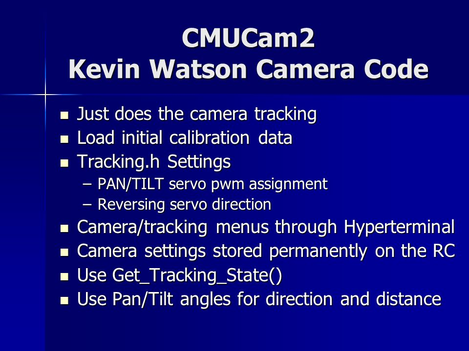 CMUCam2 Kevin Watson Camera Code