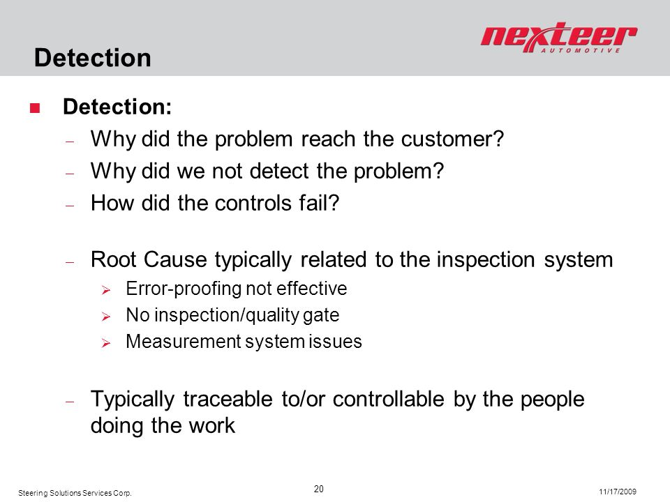 Detection Detection: Why did the problem reach the customer