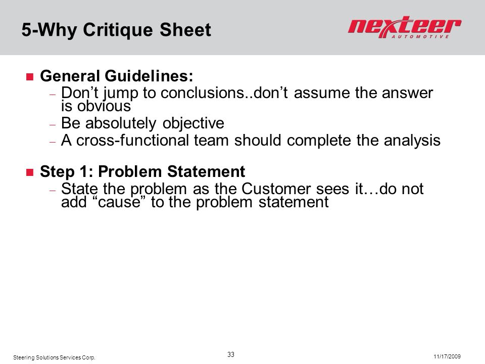 5-Why Critique Sheet General Guidelines: