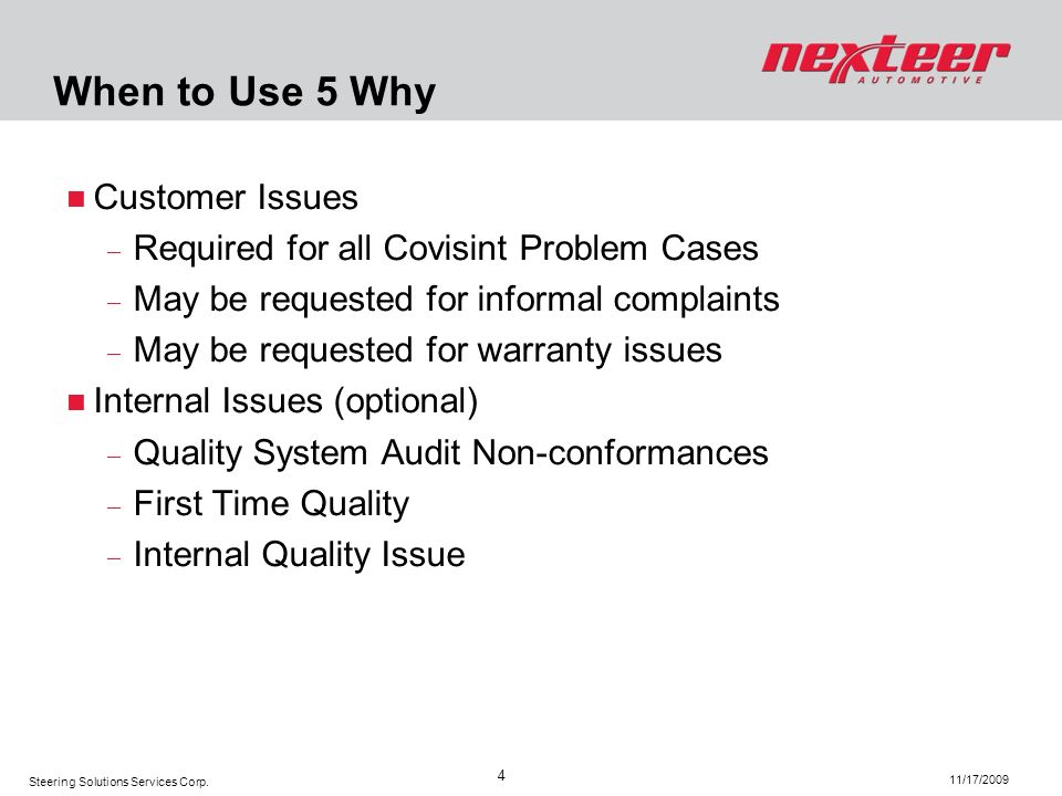 When to Use 5 Why Customer Issues