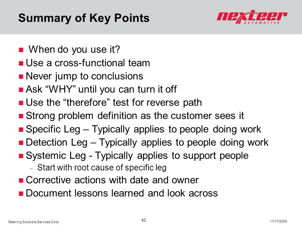 Summary of Key Points When do you use it Use a cross-functional team