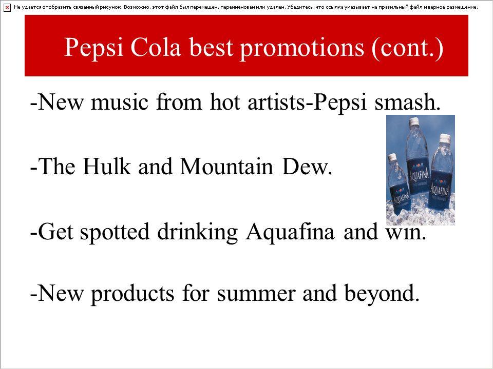 Pepsi Cola best promotions (cont.)