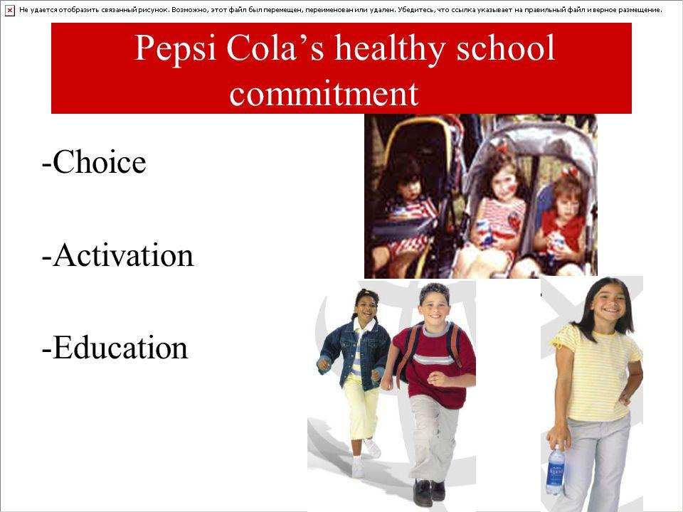 Pepsi Cola's healthy school commitment