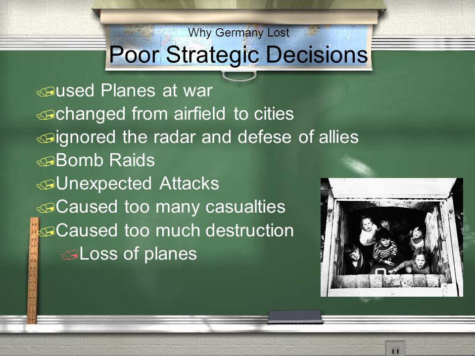 Why Germany Lost Poor Strategic Decisions