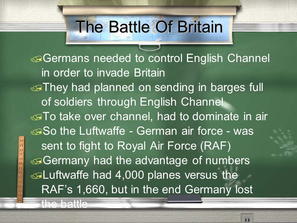The Battle Of Britain Germans needed to control English Channel in order to invade Britain.