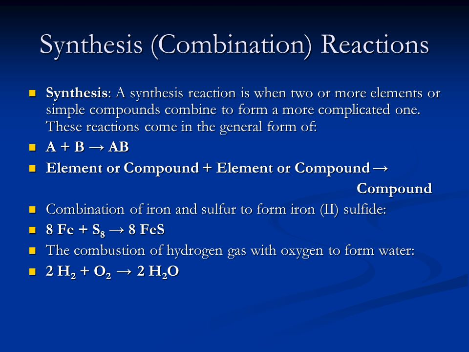 Synthesis (Combination) Reactions