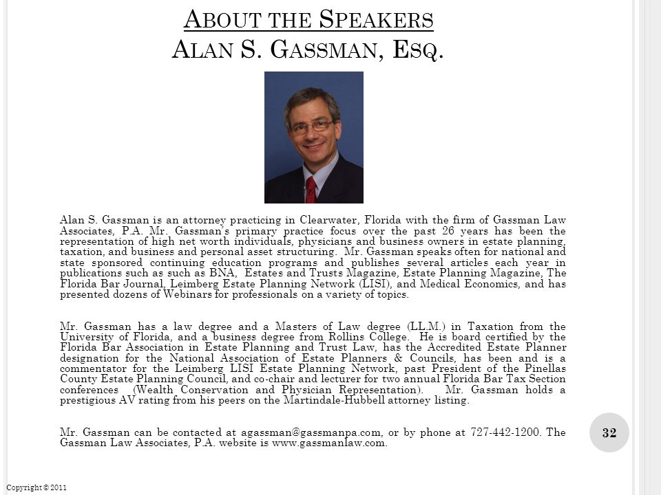 About the Speakers Alan S. Gassman, Esq.