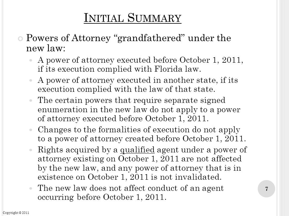 Initial Summary Powers of Attorney grandfathered under the new law: