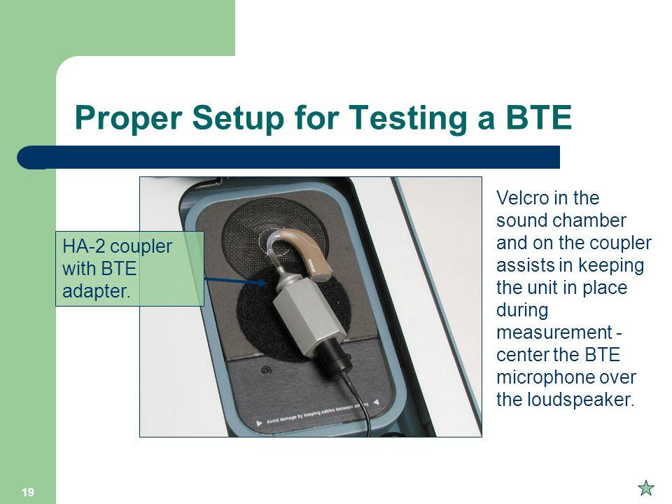 Proper Setup for Testing a BTE
