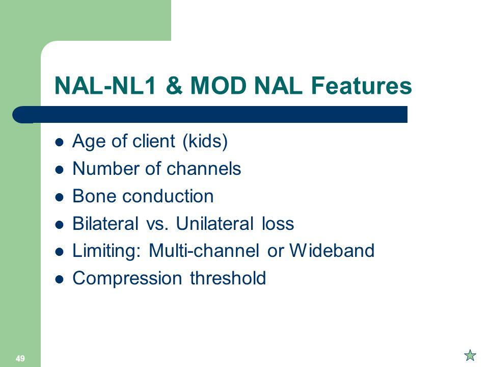 NAL-NL1 & MOD NAL Features