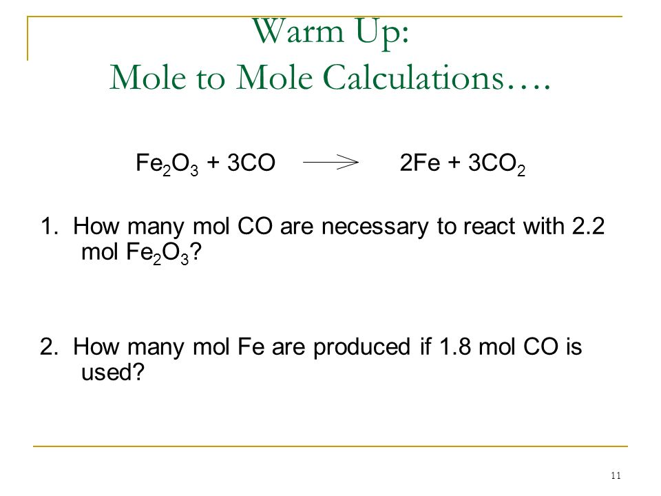 Warm Up: Mole to Mole Calculations….