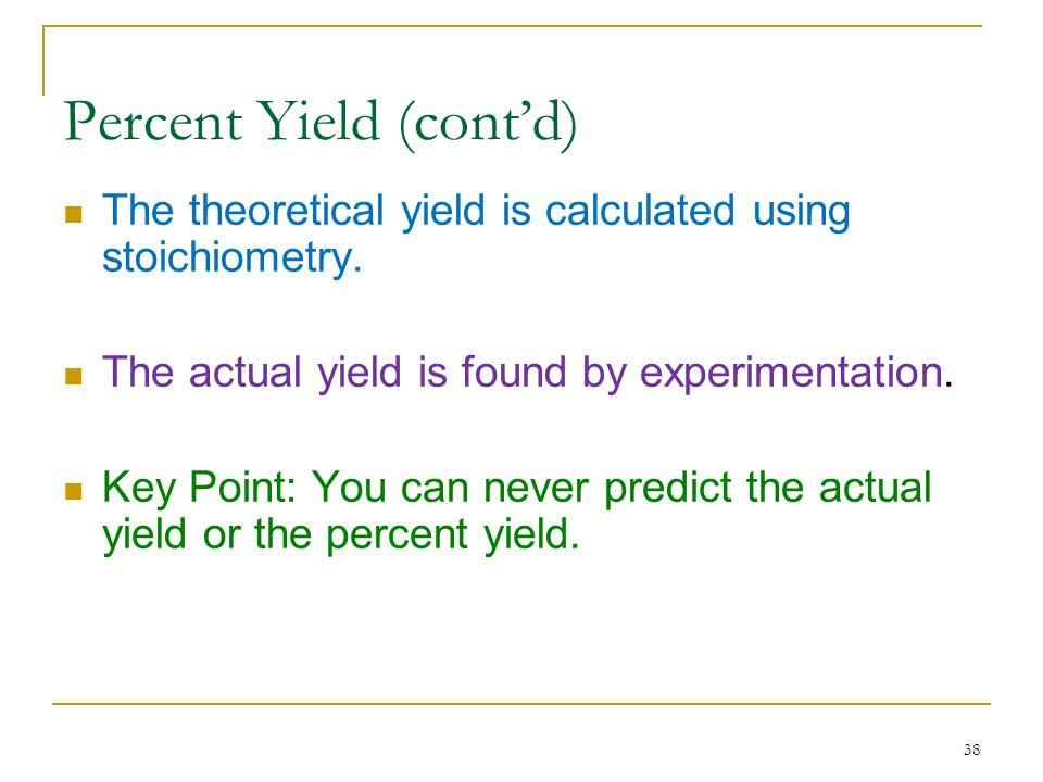 Percent Yield (cont'd)