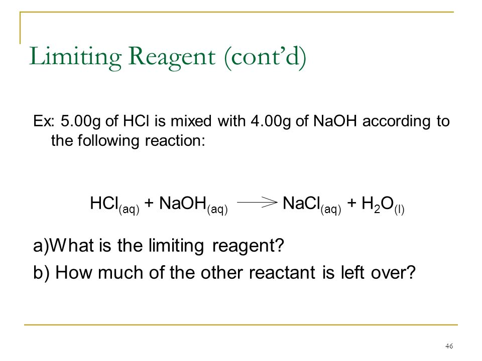 Limiting Reagent (cont'd)