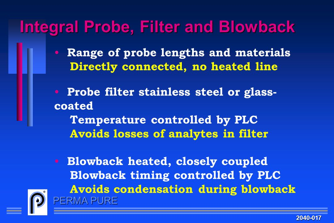 Integral Probe, Filter and Blowback