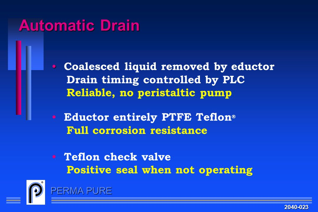 Automatic Drain Coalesced liquid removed by eductor