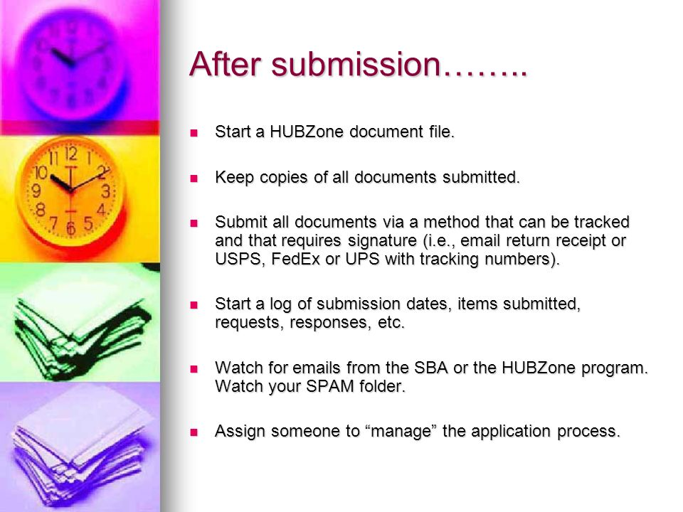 After submission…….. Start a HUBZone document file.