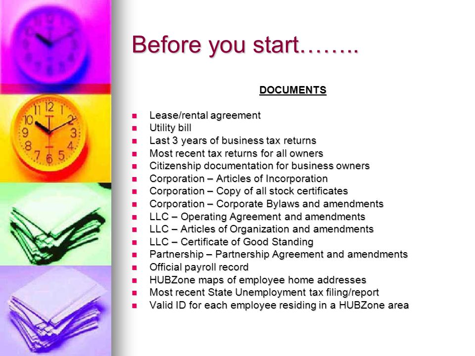 Before you start…….. DOCUMENTS Lease/rental agreement Utility bill