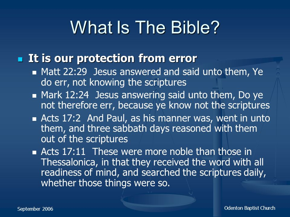 What Is The Bible It is our protection from error