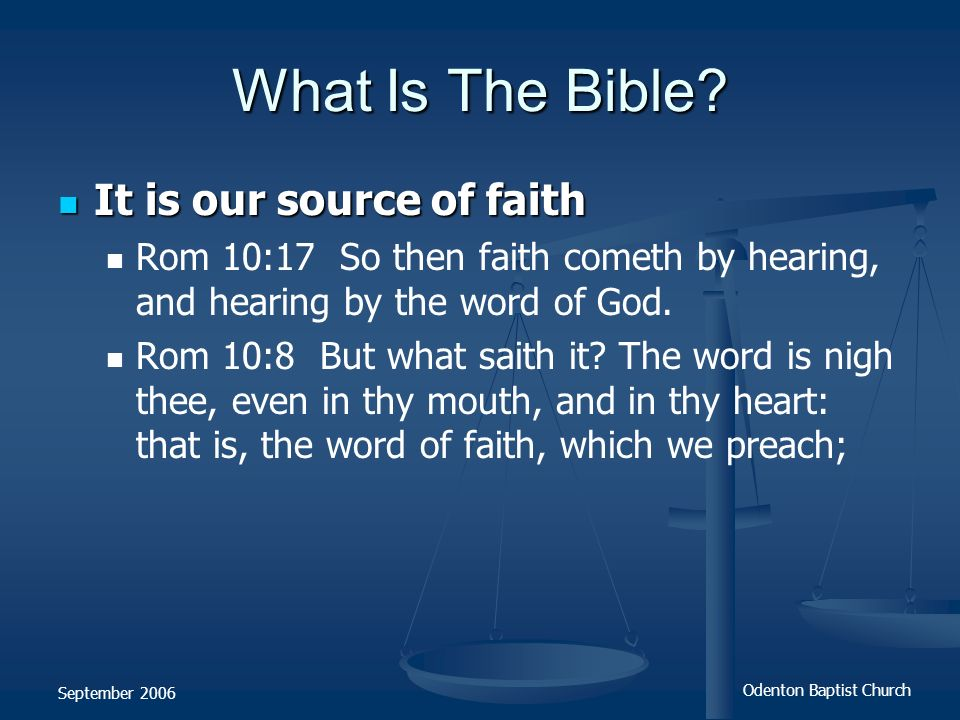 What Is The Bible It is our source of faith
