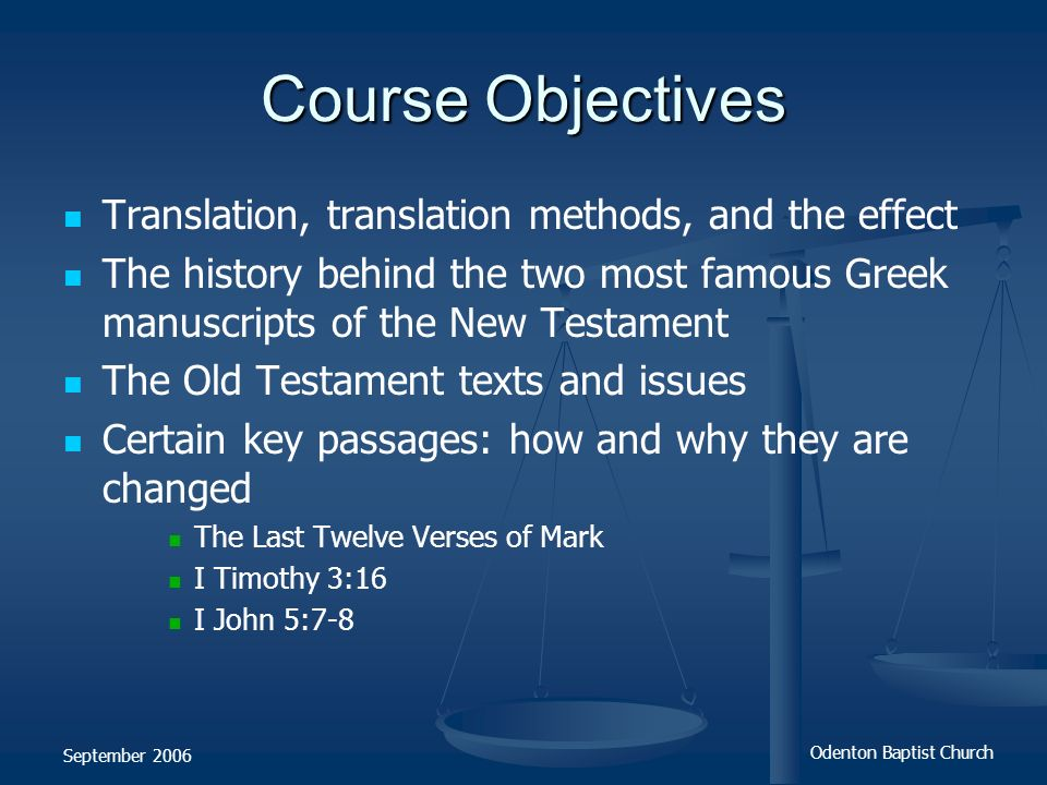 Course Objectives Translation, translation methods, and the effect