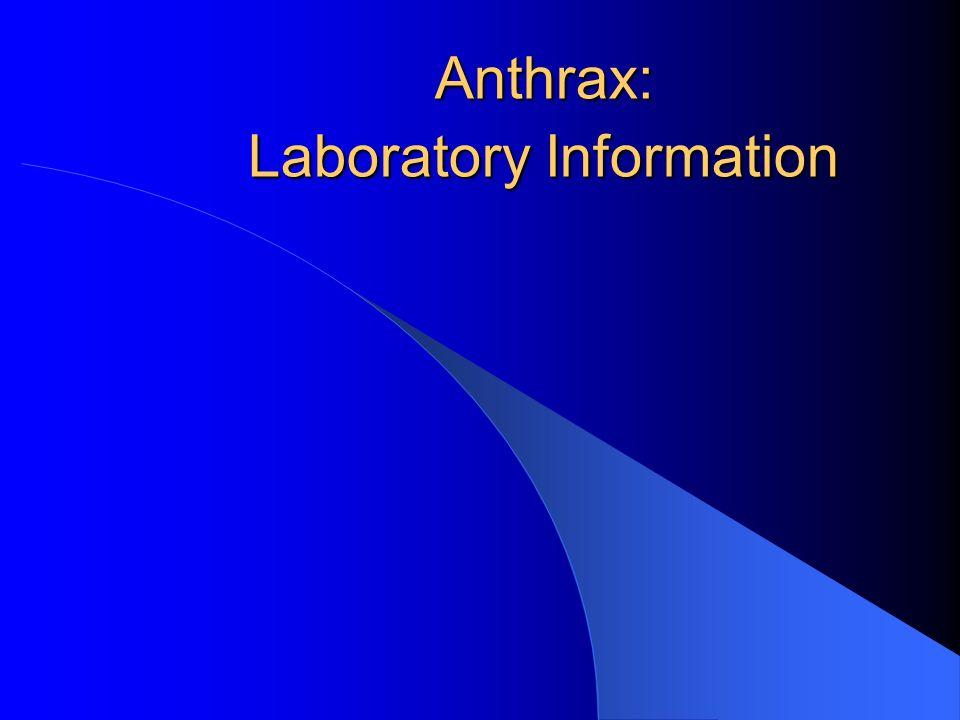 Anthrax: Laboratory Information