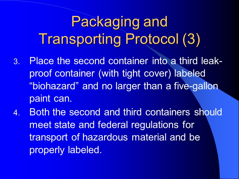 Packaging and Transporting Protocol (3)